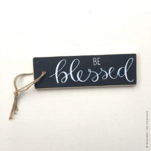 Be Blessed tekst op hout christelijke tekst woordenvanwaarheid