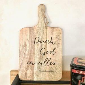 Mango serveerplank Dank God christelijke tekst op hout woordenvanwaarheid