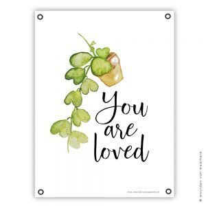 Hartenplant You are loved tuinposter christelijke tekst wwwwoordenvanwaarheidnl