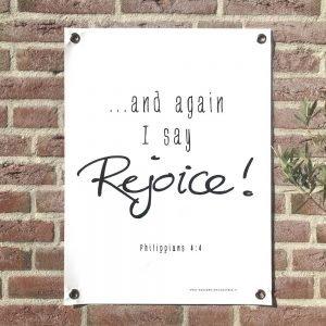 Tuinposter Philippians 4-4 Rejoice! christelijke teksten woordenvanwaarheid