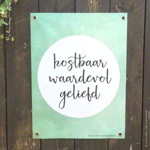 Tuinposter Kostbaar zachtgroen christelijke teksten woordenvanwaarheid