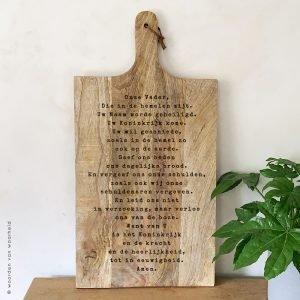 Onze Vader mangohouten serveerplank christelijke tekst op hout plank bijbeltekst woordenvanwaarheid