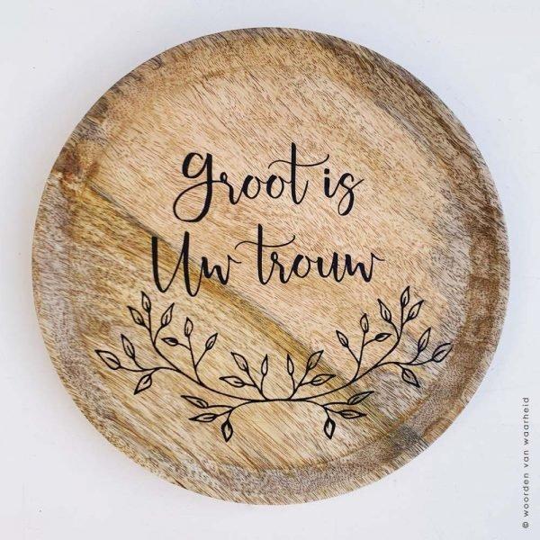 Mango rond 2 Groot is Uw trouw christelijke tekst op hout plank bijbeltekst woordenvanwaarheid